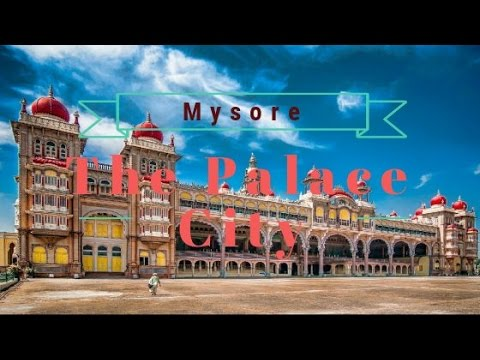 Mysore-- The Heritage City of India    The Exclusive