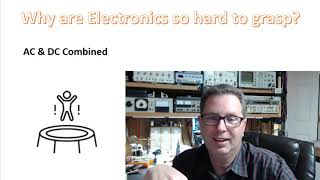 Why Are Electronics So Hard to Grasp? - Plus a Few Tips to Overcome