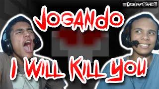 [Terror Indie Game] Jogando I Will Kill You - Perseguido Por Uma Cabeça Demoniaca!