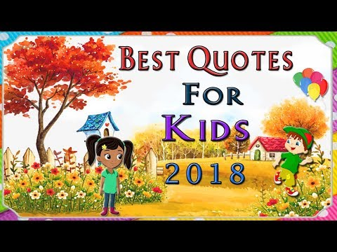 Best Quotes For Kids 2018 | New Year Quotes For Kids | Funny Kids