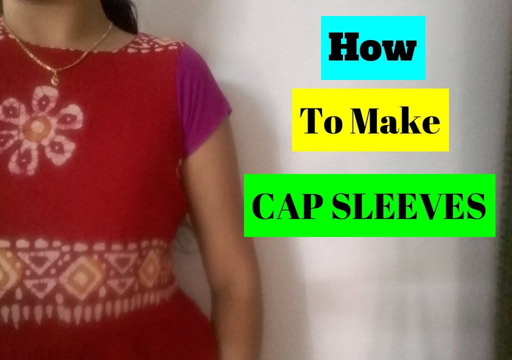 HOW TO MAKE CAP SLEEVES - YouTube