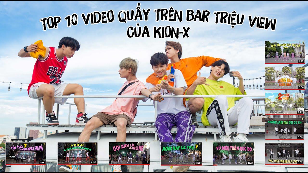 Download TOP 10 Bài Nhảy QUẨY TRÊN BAR triệu view của KION-X HOT NHẤT 2020