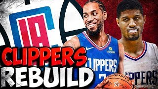 KAWHI LEONARD AND PAUL GEORGE TO THE LOS ANGELES CLIPPERS! NBA 2K19 Clippers Rebuild