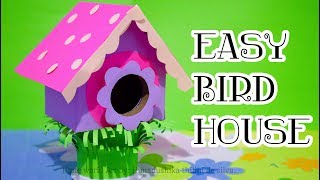How to Make a Bird House Using Cardboard / Crafts For Kids/ DIY Easy Crafts