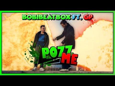 BobiBeatbox Ft. GP - Pozz Me