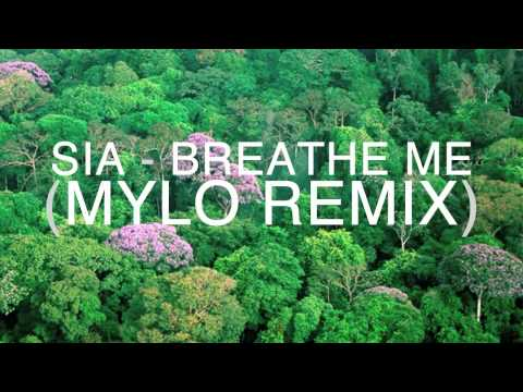 Sia - Breathe Me (Mylo Remix) HD