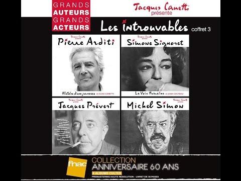 LES PRODUCTIONS JACQUES CANETTI présentent LES INTROUVABLES Grands auteurs, grands acteurs
