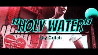 Jay Critch - Holy Water ft. TME Nana (prod. OGR) [Music Video] @Owlie's Edits