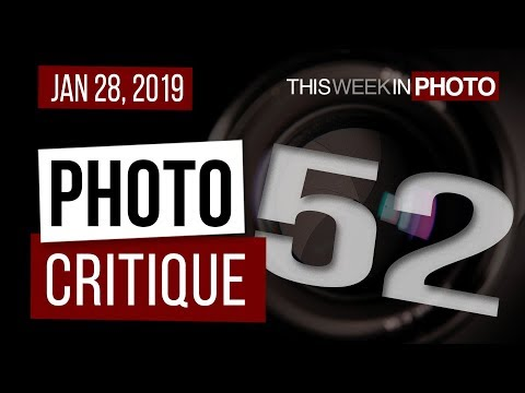 TWiP PRO Photo Critique 52 - Jan 28, 2019