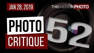 TWiP PRO Photo Critique 52 - Jan 28, 2019