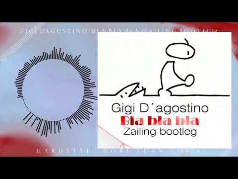 Gigi D´agostino  Bla bla bla Zailing bootleg Extended mix