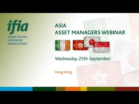IFIA Asia Asset Managers Webinar 2013