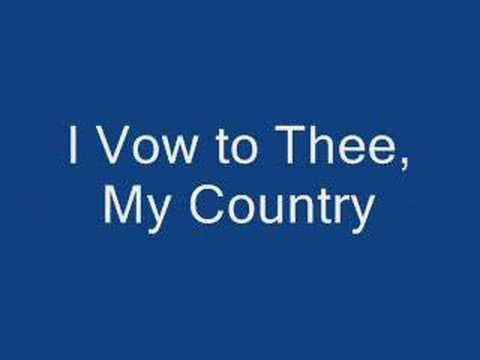 I Vow to Thee, My Country