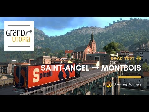 [GRAND UTOPIA] Road Test #4 | Saint-Angel ➡️ Montbois
