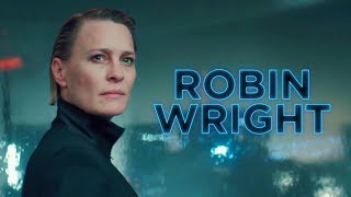 Top 5 Robin Wright Performances