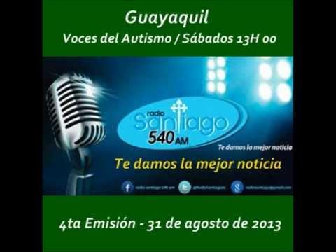 #4 Radio Santiago 540 AM: 4ta Emisión voces del autismo para todos, al 2013.08.31.