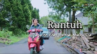 Download Runtuh - Feby Putri feat Fiersa Besari [ Cover ] Wangse feat Lovena Khairunisa