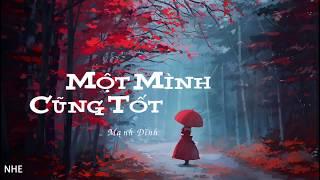 Download lagu [Vietsub-Pinyin] Một mình cũng tốt - Dương Tiểu Tráng (一个人挺好)