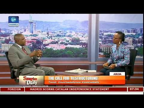 Total Restructuring Will Bring Out The Best In Us-- Adudu Pt.1 |Sunrise Daily|