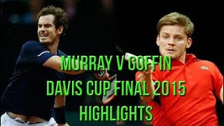Davis Cup 2015 Final - Andy Murray Vs David Goffin