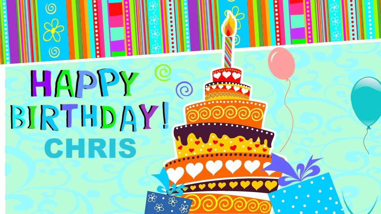 Chris birthday cards happy birthday youtube chris birthday cards happy birthday kristyandbryce Images