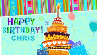 Chris - Birthday cards - Happy Birthday