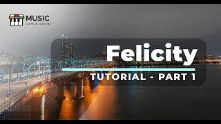 Hướng dẫn felicity (phần 1) (Tutorial Việt Nam) intro