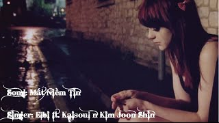 Mất Niềm Tin - Elbi ft. Kaisoul n Kim Joon Shin