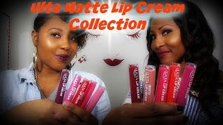 "Ulta Matte Lip Cream Collection ""Lip"" Swatches + Quick Review #ThePaintedLipsProject"