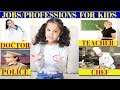 Learning About Different Jobs ,Occupations,Professions For Kids  || Easy Learning Videos for kids