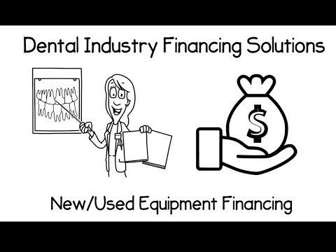 Dental Equipment Financing; Equipment Leasing