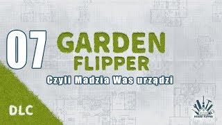 Garden Flipper #07 - Ściąć drzewa i kino letnie