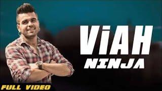 New Punjabi Songs 2016   Viah   Official Video [ Hd ]   NINJA   Once Upon a Time Amritsar