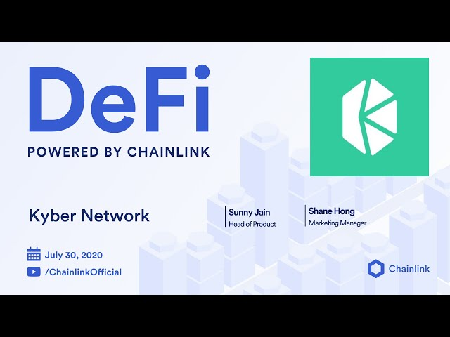 Kyber Network Live Q&A: Chainlink Integration, Decentralized Oracles, & The Future of DeFi