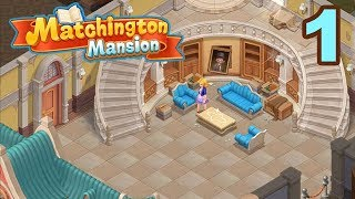 MATCHINGTON MANSION - WALKTHROUGH GAMEPLAY - PART 1 ( iOS | Android )