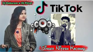 Owner:- dj pitter ramgarh song:- kaha se khoji ho tik tok gori singer:- nitesh kachhap artist by :-dj baburam sitapur shishupal chark...