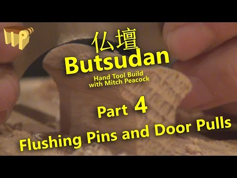 Butsudan Build Part 4 - Flushing Pins & Door Pulls