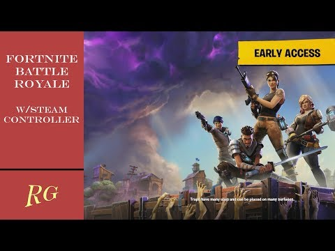 Fortnite Battle Royale On PC Played With A Steam Controller! (How-to Guide)