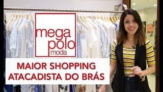Mega Polo Moda   O Maior Shopping de Roupas no Atacado do Brás