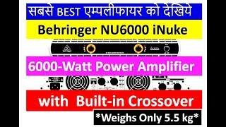 Behringer NU6000 iNuke 6000-Watt Power Amplifier Review