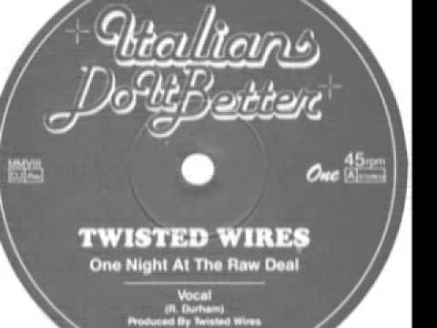 Twisted Wires - One Night At The Raw Deal(vocal)