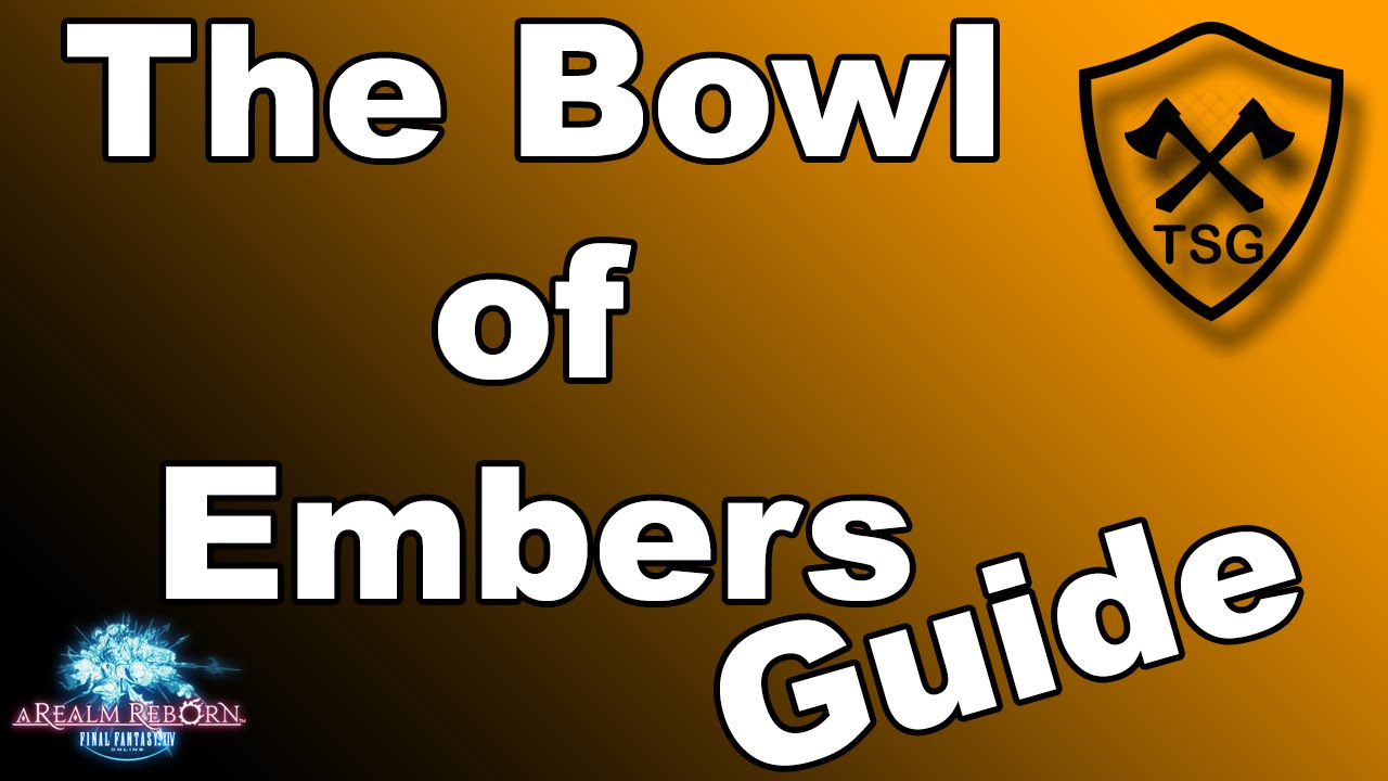 The Bowl Of Embers Guide Ffxiv Youtube