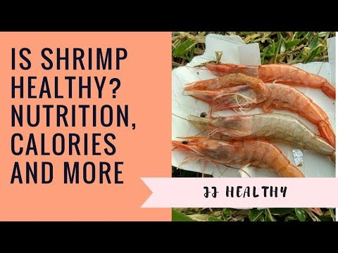 Is Shrimp Healthy Nutrition, Calories and More