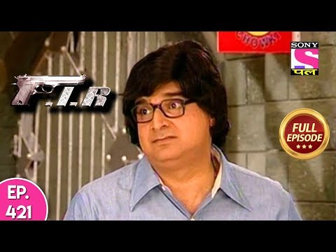 F.I.R - Ep 421 - Full Episode - 28th January, 2019