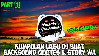 Kumpulan Lagu Dj Enak Buat Backsound Quotes Story Wa