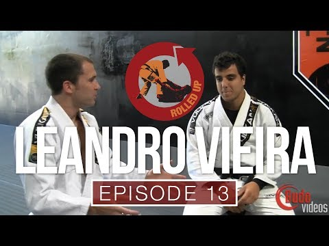 Rolled Up Episode 13 - More dynamic jiu-jitsu with Leandro Vieira