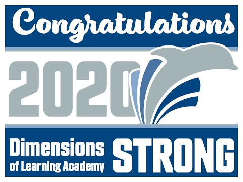 Dimensions of Learning Academy, Class of 2020 Graduation