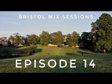 Keeno - Bristol Mix Sessions - Episode 14