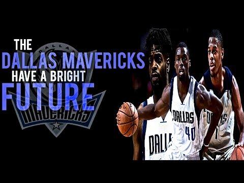 The Dallas Mavericks Have A Bright Future!