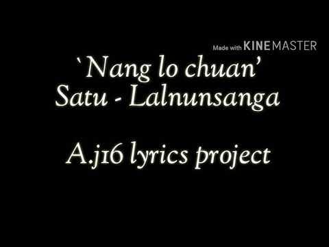 Lalnunsanga - 'Nang lo chuan' (Lyrics)